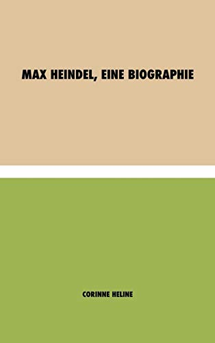 Max Heindel, eine Biographie (German Edition)