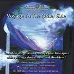 Voyage to the Other Side - Hemi-Sync Metamusic