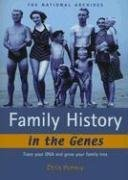 Family History in the Genes: Trace your DNA and grow your family tree