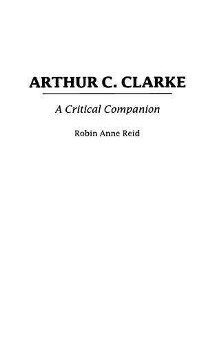 Arthur C. Clarke: A Critical Companion