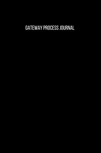 Gateway Process Journal: Blank Lined Gateway Process Journal, notebook for recording your experiences during the gateway process
