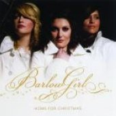 Home for Christmas by Barlowgirl (2008-09-23)