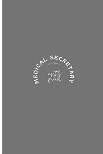 Medical Secretary Very Private Blank Monthly Planner: Cute Wedding Gift For Students or Professionals For Caregiver Appreciation Day Or Sikh Faithful Or Star Wars Day
