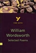 York Notes on Selected Poems of William Wordsworth