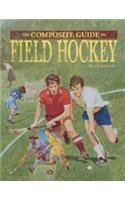 Field Hockey (Composite Guides to)