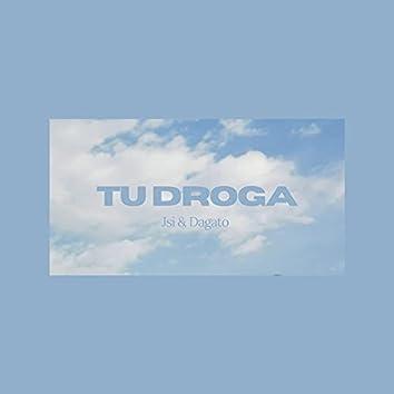 Tu Droga (feat. Dagato)