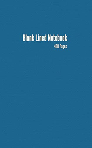 Blank Journal: 400 Pages Blank Lined Notebook Journal 5x8 inches