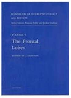 Handbook of Neuropsychology: The Frontal Lobes