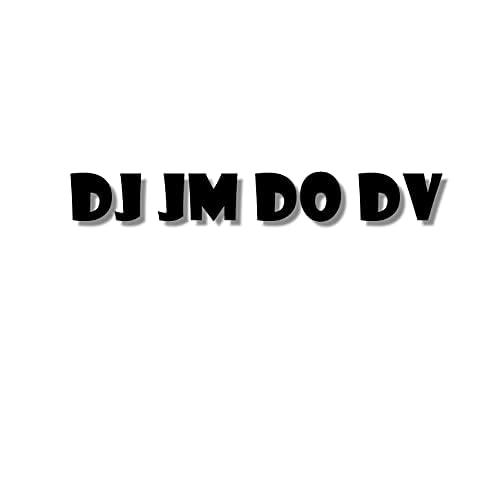 DJ JM DO DV