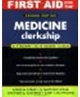 First Aid for the? Medicine Clerkship: Second Edition (First Aid