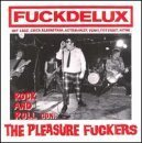 Fuckdelux by Pleasure Fuckers (1998-11-17)