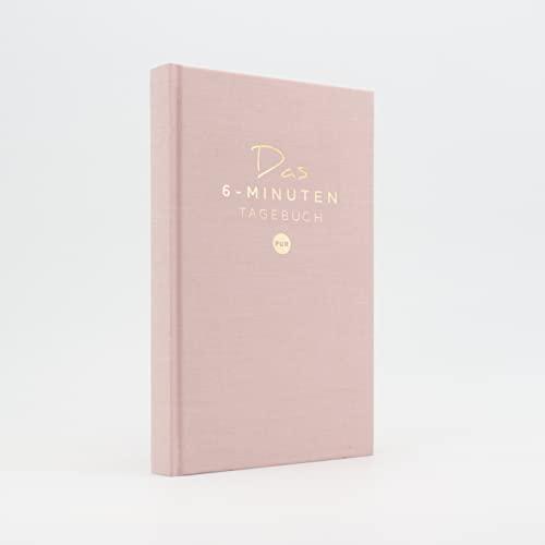 Das 6-Minuten Tagebuch PUR   Dankbarkeitstagebuch, Anti-Stress Tagebuch   Täglich 6 Minuten für...