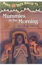 Mummies in the Morning (Magic Tree House) by Mary Pope Osborne (1993-08-01)