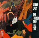 Forest & The Zoo by Steve Lacy (1993-01-01)
