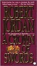 A Crown of Swords (Wheel of Time Series #7) by Robert Jordan