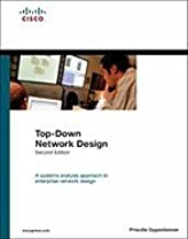 Top-Down Network Design (2nd, 04) by Oppenheimer, Priscilla [Hardcover (2004)]