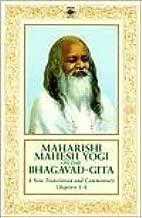 Maharishi Mahesh Yogi On the Bhagavad-Gita: A New Translation And Commentary with Sanskrit Text (Chapters 1-6) by Maharishi Mahesh (26-May-1988) Paperback