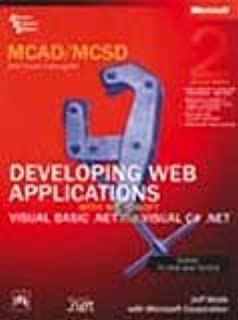 MCAD/MCSD Self-Paced Training Kit: Exams 70-305 and 70-315, Developing Web Applications with Microsoft Visual Basic.net and Microsoft Visual C#.net