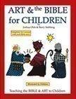 Art & the Bible for Children