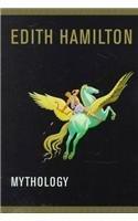 Mythology by Edith Hamilton (1998-09-01)