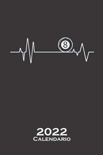 Mi corazón late por el billar Calendario 2022: Calendario anual para Aficionados al deporte de precisión con porra