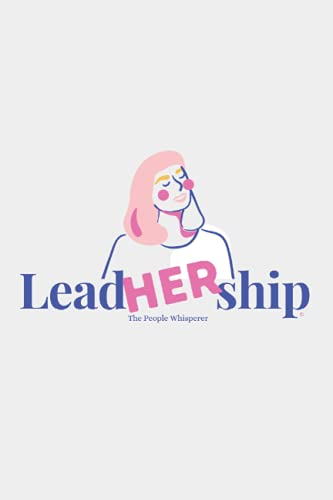 LeadHERship Journal: Leader with Rosy Cheeks