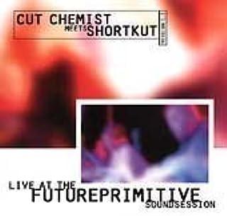 Live at Future Primitive Sound Session Live Edition by Cut Chemist Vs DJ Shortkut (1998) Audio CD