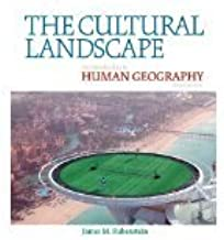 The Cultural Landscape, An introduction to Human Geography, Pearson, 10th Edition, James Rubenstein (2011-06-30)