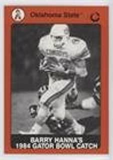 Barry Hanna's 1984 Gator Bowl Catch (Trading Card) 1991 Collegiate Collection - Oklahoma State University Cowboys #37