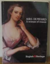 Mrs Howard: A woman of reason (1688-1767)