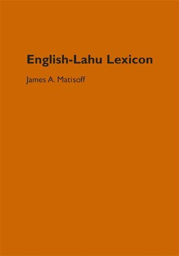English-Lahu Lexicon (University of California Publications in Linguistics, Band 139)