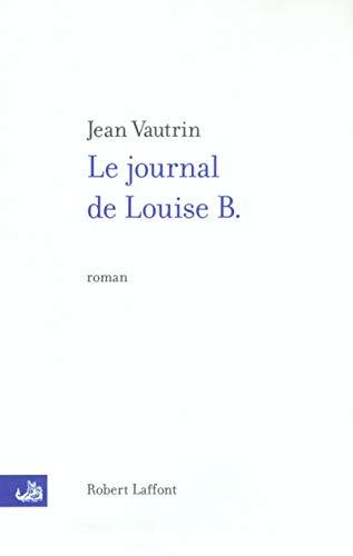 Le Journal de Louise B. PDF Books