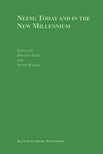 Neem: Today and in the New Millennium