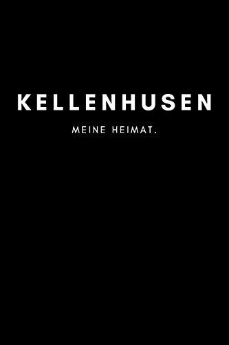 Kellenhusen: Notizbuch, Notizblock, Notebook   Liniert, Linien, Lined   120 Seiten, DIN A5 (6x9 Zoll)   Notizen, Termine, Ideen, Skizzen, Planer, ...   Deine Stadt, Dorf, Region, Liebe und Heimat