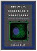 Biologia cellulare e molecolare. Con CD-ROM
