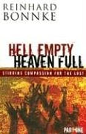 Hell Empty Heaven Full: Stirring Compassion for the Lost (Part One)