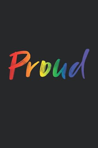 "PROUD: LGBTQ Pride Rainbow 6"" x 9"" Journal, Diary, Notebook"