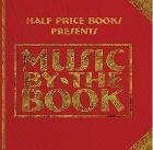 Half Price Books Presents: Music By The Book - Music CD