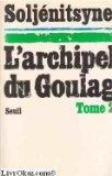L'archipel du goulag. tome 2