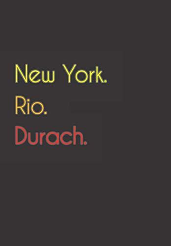 New York. Rio. Durach.: Witziges Notizbuch   Tagebuch DIN A5, liniert. Für Duracher und Duracherinnen. Nachhaltig & klimaneutral.