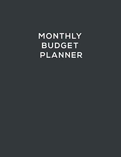 Monthly Budget Planner: Simple Budget Tracker to Record Monthly Income and Expenses