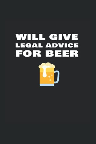 Compare Textbook Prices for Will Give Legal Advice For Beer: Day Planner For Lawyers And Judges  ISBN 9798740681719 by Orfield, Elwood