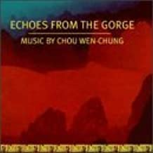 Echoes From the Gorge by Chou Wen-Chung