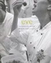 Eve: Contemporary Cuisine / Methode Traditionnelle