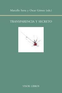 Transparencia y secreto: 159 (Biblioteca Filológica Hispana)