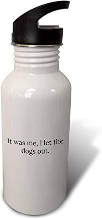 GFGKKGJFD612 Gabriella B – Citation – It Was Me I Let The Dogs Out – Gourde de Sport en Aluminium Blanc