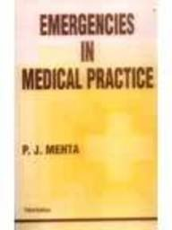 P.j. Mehta*s Emergencies In Medical Practice