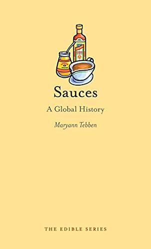 Sauces: A Global History (Edible)