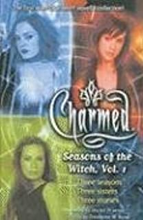 Seasons of the Witch: Charmed v. 1 (Charmed (Prebound))