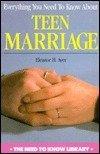Todo Lo Que Necesitas Saber Sobre El Matrimonio Adolescente (Todo Lo Que Necesitas Saber / Need to Know (Spanish)) (Spanish Edition) 0823912213 Book Cover